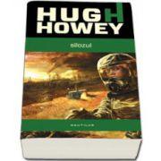 Howey Hugh, Silozul