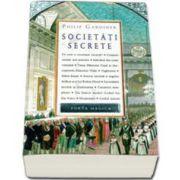 Societati secrete. Forta magica