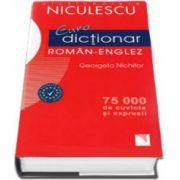 Euro dictionar Roman-Englez, 75. 000 de cuvinte si expresii. Common European Framework (Georgeta Nichifor)