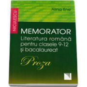 Proza - Memorator Literatura romana pentru clasele 9-12 si bacalaureat