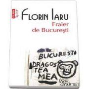 Fraier de Bucuresti - Colectia Top 10