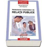 Redactarea materialelor de relatii publice - Editia a II-a revazuta si adaugita