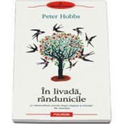 In livada, rindunicile - Traducere din limba engleza de Mihaela Negrila