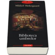 Biblioteca umbrelor