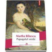 Martha Bibescu, Papagalul verde