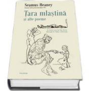 Tara mlastina si alte poeme (Editie Caronata)