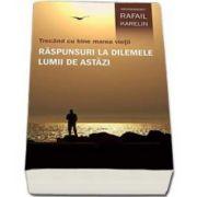 Rafail Karelin, Trecand cu bine marea vietii. Raspunsuri la dilemele lumii de astazi