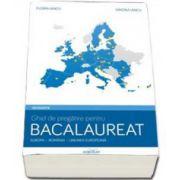 Geografie - Europa, Romania, Uniunea Europeana. Ghid de pregatire pentru bacalaureat - Florin Iancu