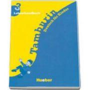 Limba germana manualul profesorului, clasa a V-a. Tamburin 3 - Lehrerhandbuch
