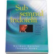 Norman Geisler, Sub semnul indoielii