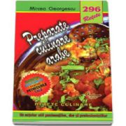 296 - Preparate culinare arabe (Un retetar util pasionatilor, dar si profesionistilor)