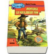 Aventurile lui Huckleberry Finn (Colectia Moby Dick)
