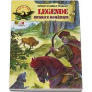 Legende istorice romanesti. Editie cartonata