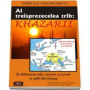 Mircea Georgescu, Al treisprezecelea trib - Khazarii