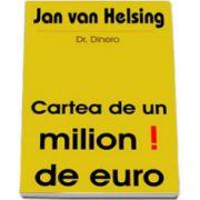 Cartea de un milion de euro!