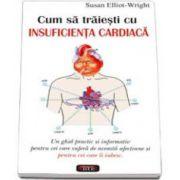 Susan Elliot Wright, Cum sa traiesti cu insuficienta cardiaca
