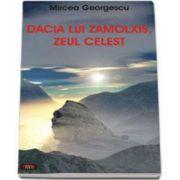 Mircea Georgescu, Dacia lui Zalmoxis, zeul celest