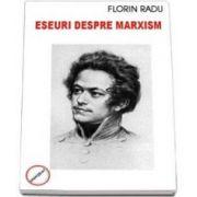 Radu Florin, Eseuri despre marxism