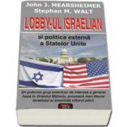 Lobby-ul israelian si politica externa a Statelor Unite