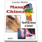 Masajul chinezesc. Tipuri de masaj si terapii