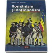 Nicolae Paraschiv, Romanism si nationalism