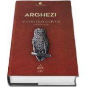 Arghezi - Cuvinte Potrivite - Antologie