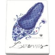Luxomania (Colectia savoir-vivre)