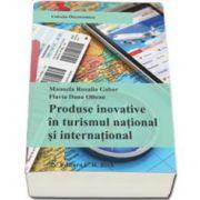 Produse inovative in turismul national si international (Rozalia Manuela Gabor)