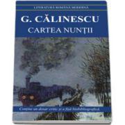 Cartea nuntii. George Calinescu - Contine fisa biobibliografica si referinte critice