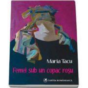Maria Tacu, Femei sub un copac rosu