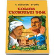 Coliba unchiului Tom (H. Beecher-Stowe)