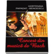 Hortensia Papadat Bengescu, Concert din muzica de Bach
