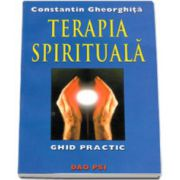 Constantin Gheorghita, Terapia spirituala. Ghid practic