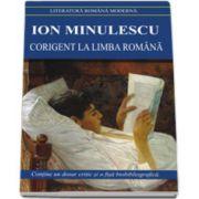 Ion Minulescu - Corigent la limba romana (Contine un dosar critic si o fisa biobibliografica)