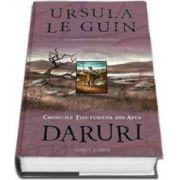 Ursula K. Le Guin, Daruri - Cronicile tinuturilor din apus - Volumul I. Editie Hardcover