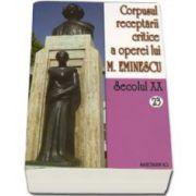 Corpusul receptarii critice a operei lui Mihai Eminescu. Volumele 22-23, perioada august-septembrie 1919
