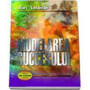 Modelarea succesului - Terapia vietilor trecute (Burt Goldman)