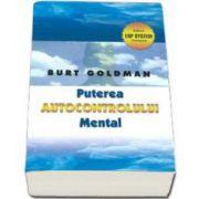 Burt Goldman, Puterea autocontrolului mental