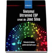 Sistemul ULTRAMIND ESP creat de JOSE SILVA
