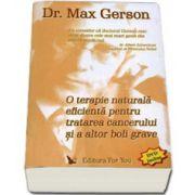 O terapie naturala eficienta pentru tratarea cancerului si a altor boli grave