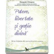 Putere, libertate si gratie divina