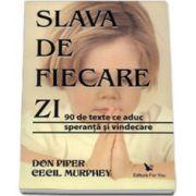 SLAVA DE FIECARE ZI