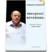 Adrian Enescu, Breakfast and Reversibil. Muzica pentru viola solo
