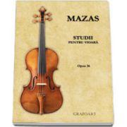 Mazas - Studii pentru vioara (Opus 36)