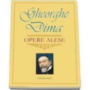 Gheorghe Dima, Opere alese