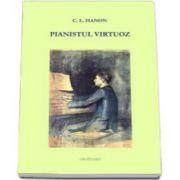 Pianistul virtuoz. Partituri pian si percutie; pian 2 maini