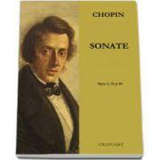 Frederic Chopin - Sonate, opus 4, 35 si 58