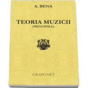 Augustin Bena, Teoria muzicii. Principiile