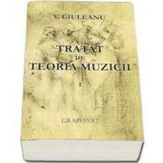 Victor Giuleanu, Tratat de teoria muzicii - Volumul I