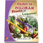 Haideti sa coloram: Fructe si legume - Format A4